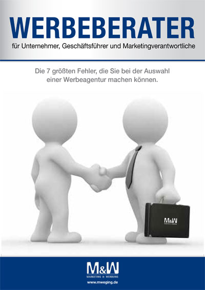 Kostenlose e-book Werbeberater Agenturauswahl von Werbeagentur M&W Eging Passau